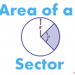 how to calculate sector of a circle,