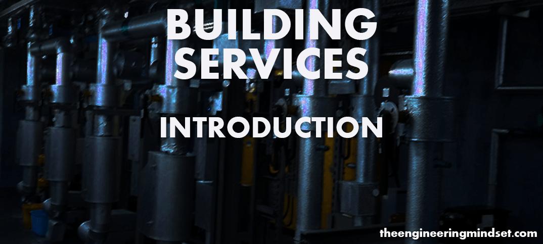 building services theengineeringmindset.com the engineering mindset